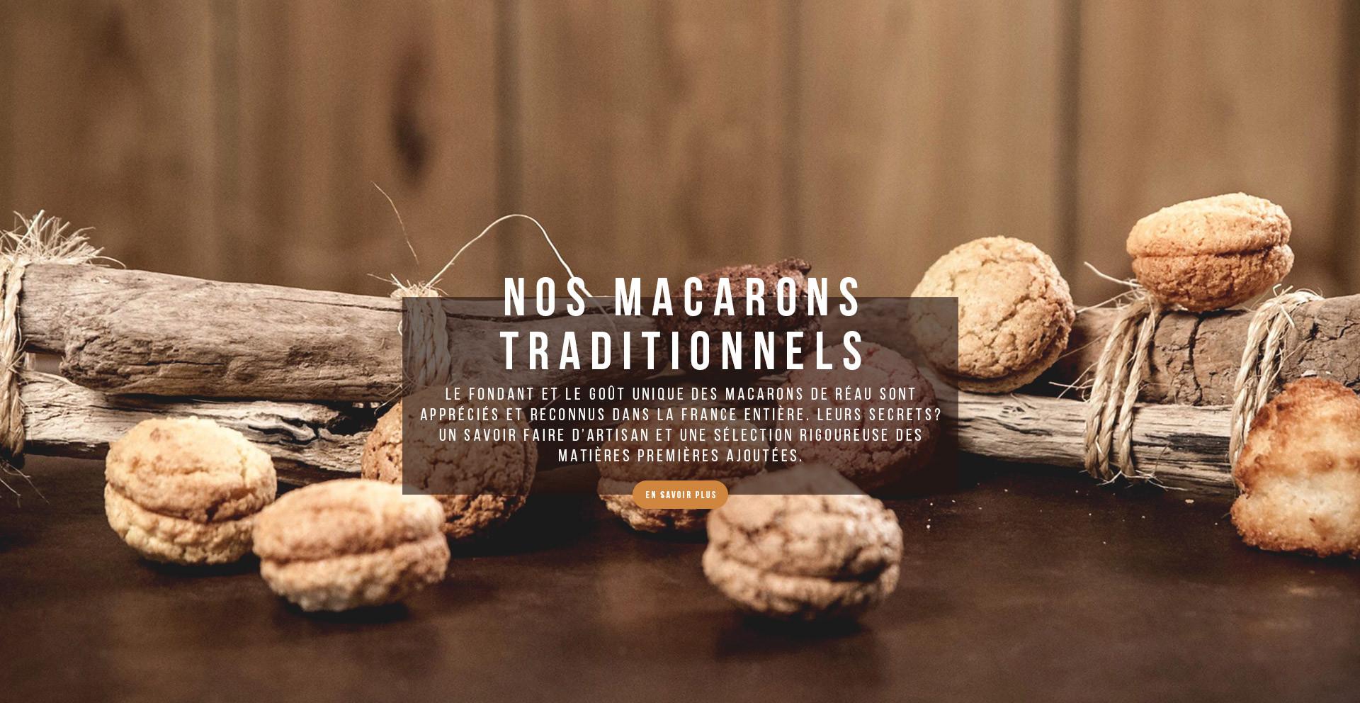 Le fondant et le goût unique des Macarons de Réau sont appréciés et reconnus dans la France entière. Leurs secrets? Un savoir faire d'artisan et une sélection rigoureuse des matières premières ajoutées.